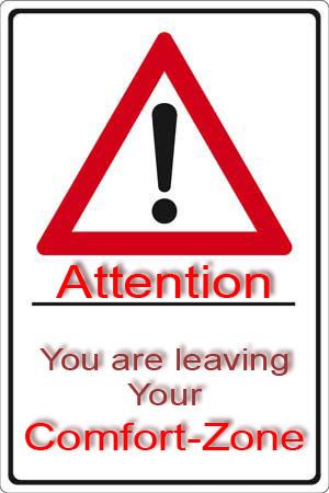 Sign-Attention_Comfort_Zone-from-Bernhard-Kascheck